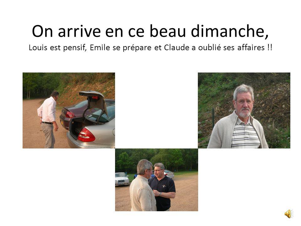 On arrive en ce beau dimanche, Louis est pensif, Emile se prépare et Claude a oublié ses affaires !!