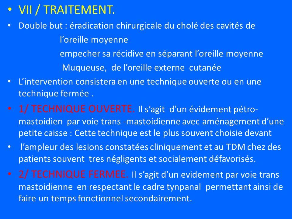VII / TRAITEMENT.