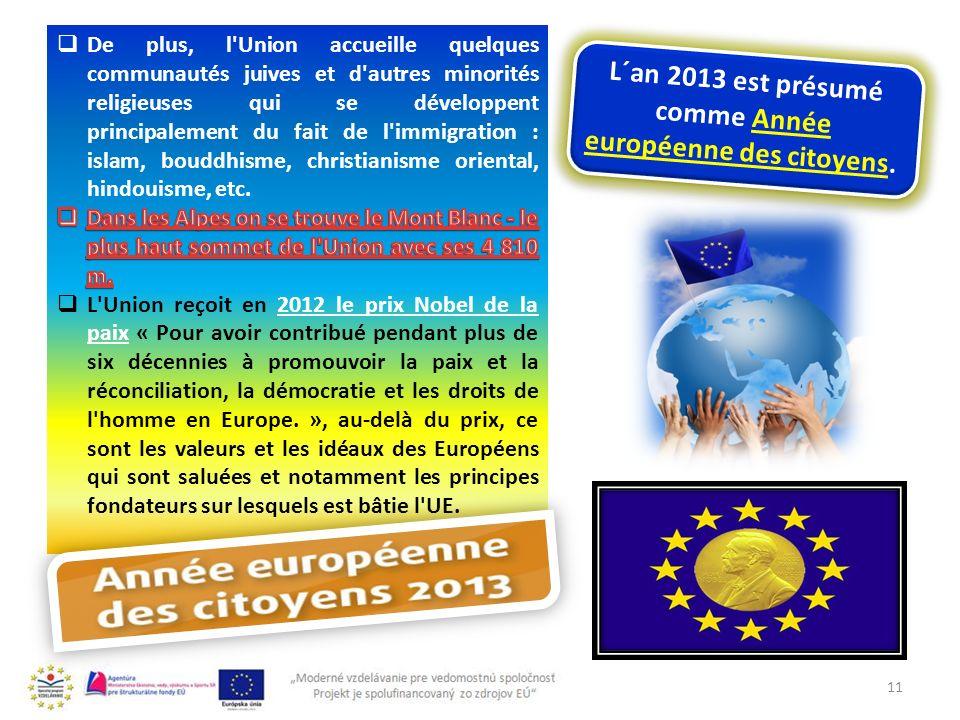 11 L´an 2013 est présumé comme Année européenne des citoyens.