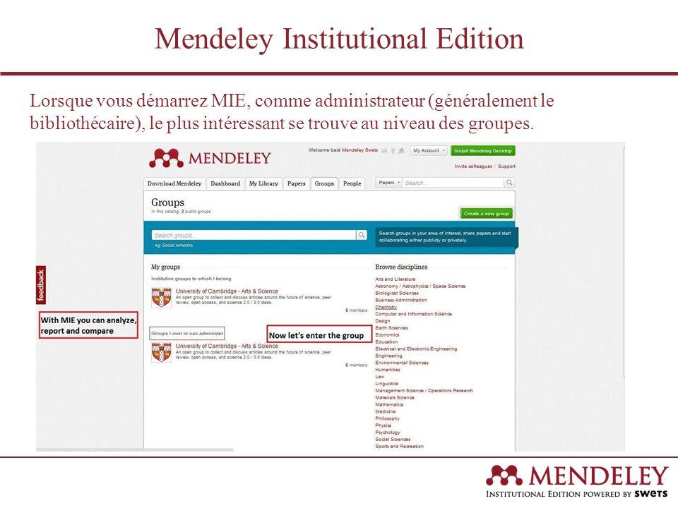 Lorsque vous démarrez MIE, comme administrateur (généralement le bibliothécaire), le plus intéressant se trouve au niveau des groupes.