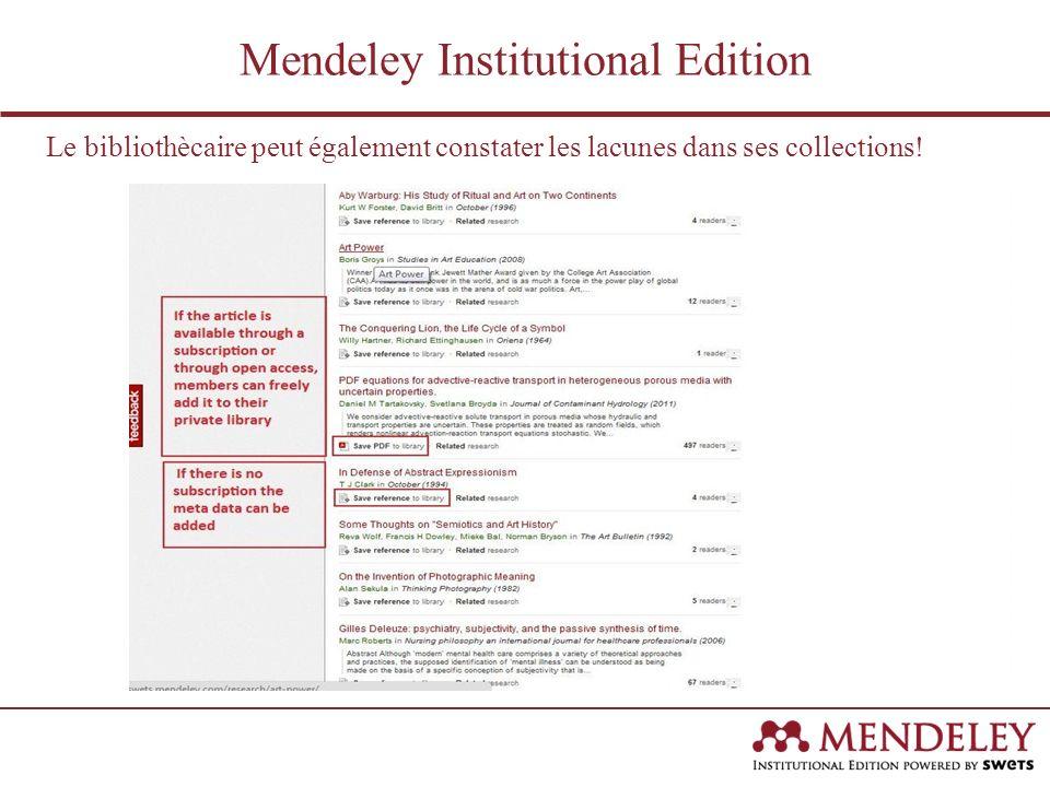 Le bibliothècaire peut également constater les lacunes dans ses collections.