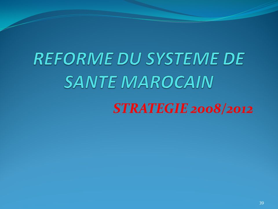 STRATEGIE 2008/2012 39