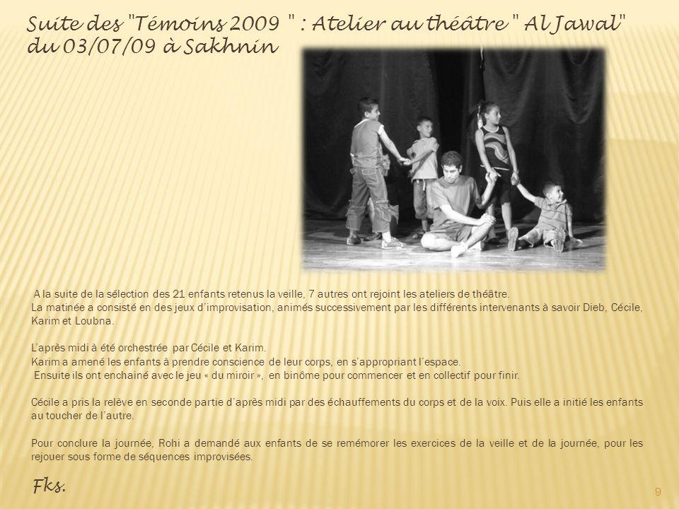 A la suite de la sélection des 21 enfants retenus la veille, 7 autres ont rejoint les ateliers de théâtre.