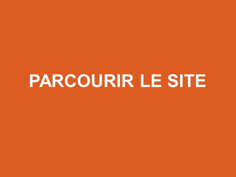 PARCOURIR LE SITE