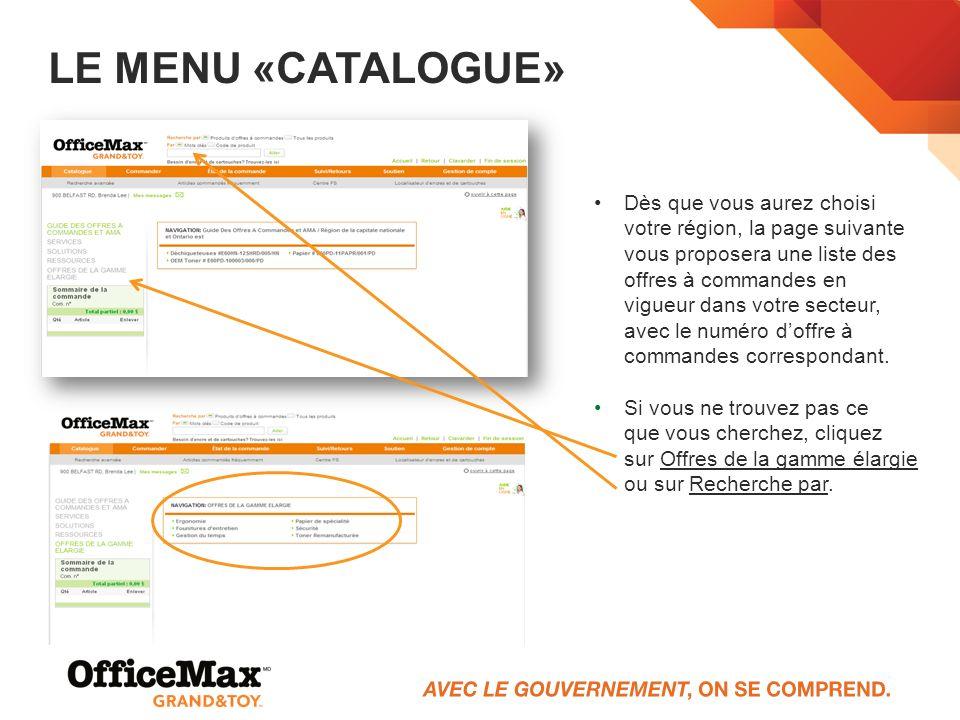 LE MENU «CATALOGUE» Dès que vous aurez choisi votre région, la page suivante vous proposera une liste des offres à commandes en vigueur dans votre sec