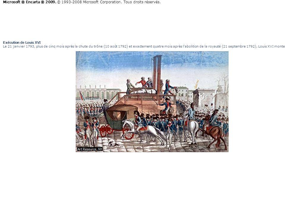 Exécution de Louis XVI Le 21 janvier 1793, plus de cinq mois après la chute du trône (10 août 1792) et exactement quatre mois après labolition de la r