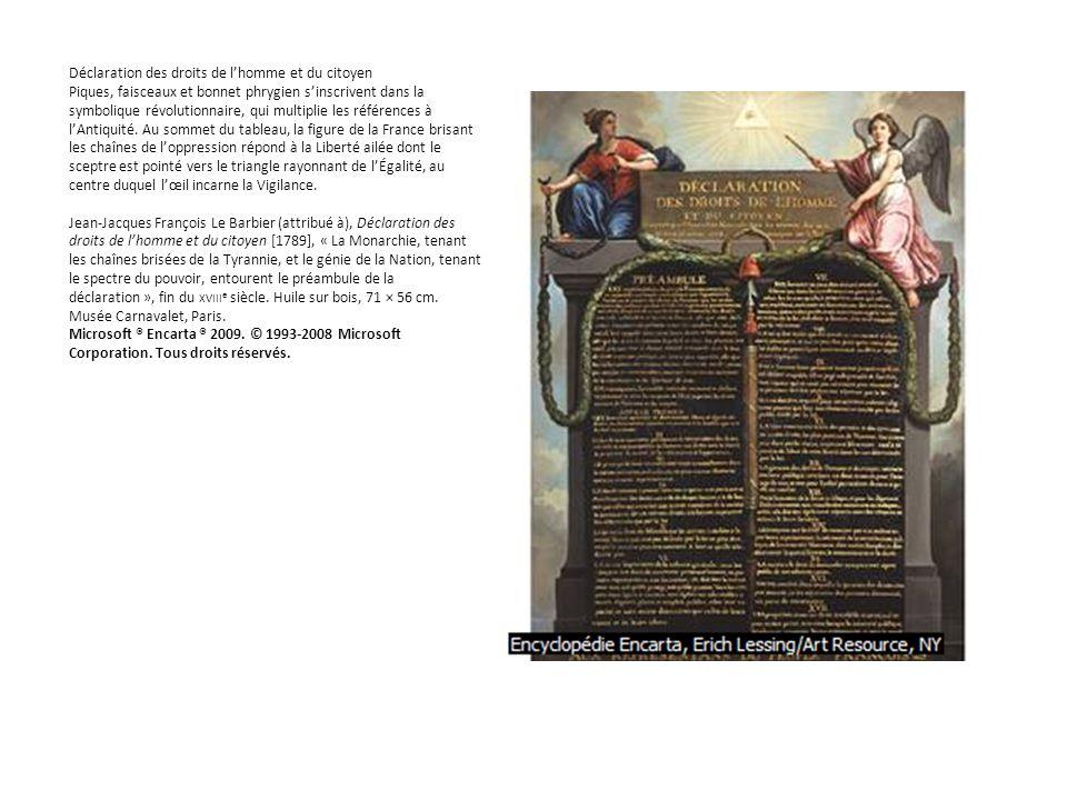 Déclaration des droits de lhomme et du citoyen Piques, faisceaux et bonnet phrygien sinscrivent dans la symbolique révolutionnaire, qui multiplie les