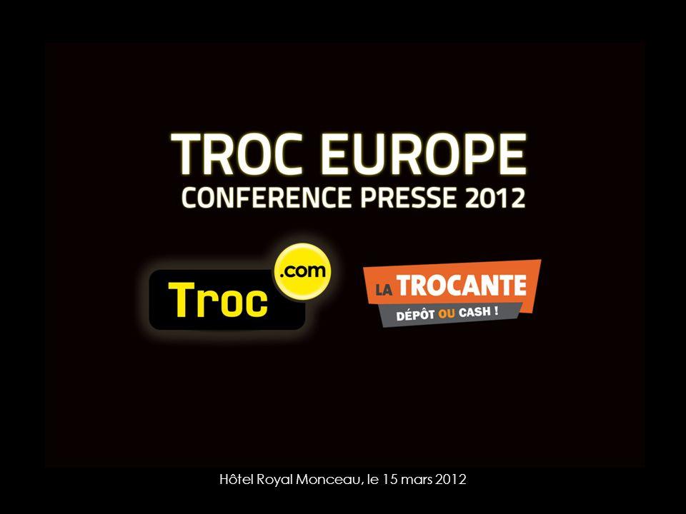 TROC EUROPE Hôtel Royal Monceau, le 15 mars 2012