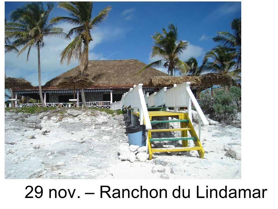29 nov. – Ranchon du Lindamar