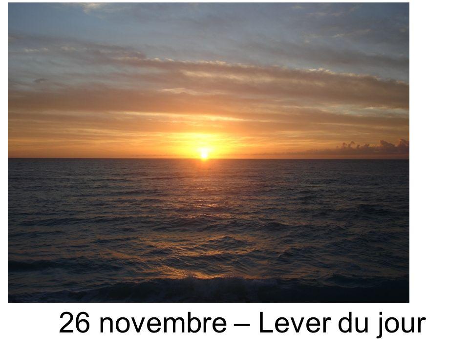 26 novembre – Lever du jour