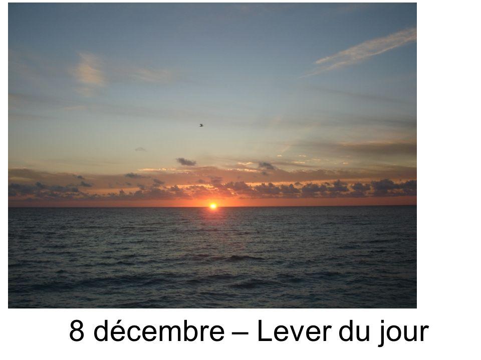 8 décembre – Lever du jour