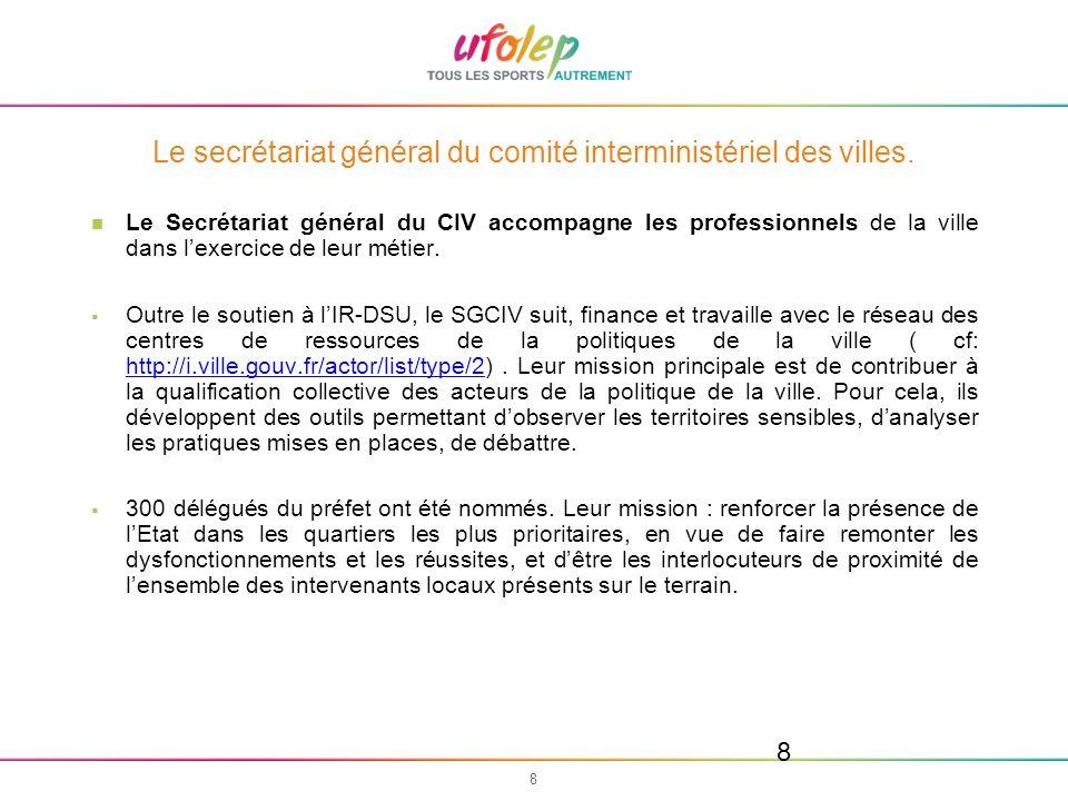 9 9 LAgence nationale pour la cohésion sociale et légalité des chances (ACSE).