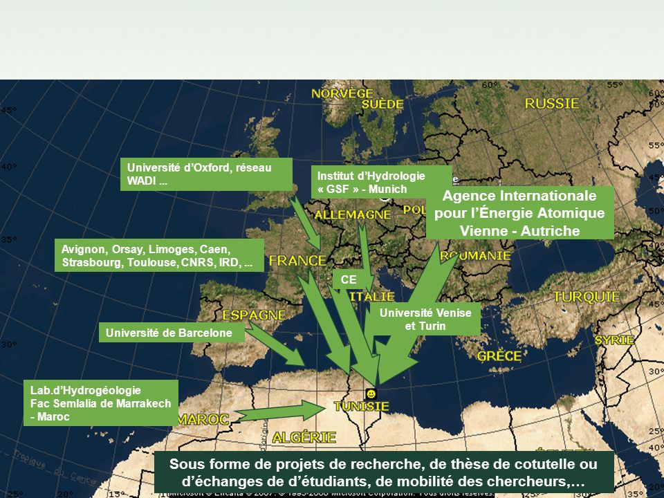 Institut dHydrologie « GSF » - Munich Lab.dHydrogéologie Fac Semlalia de Marrakech - Maroc Agence Internationale pour lÉnergie Atomique Vienne - Autri