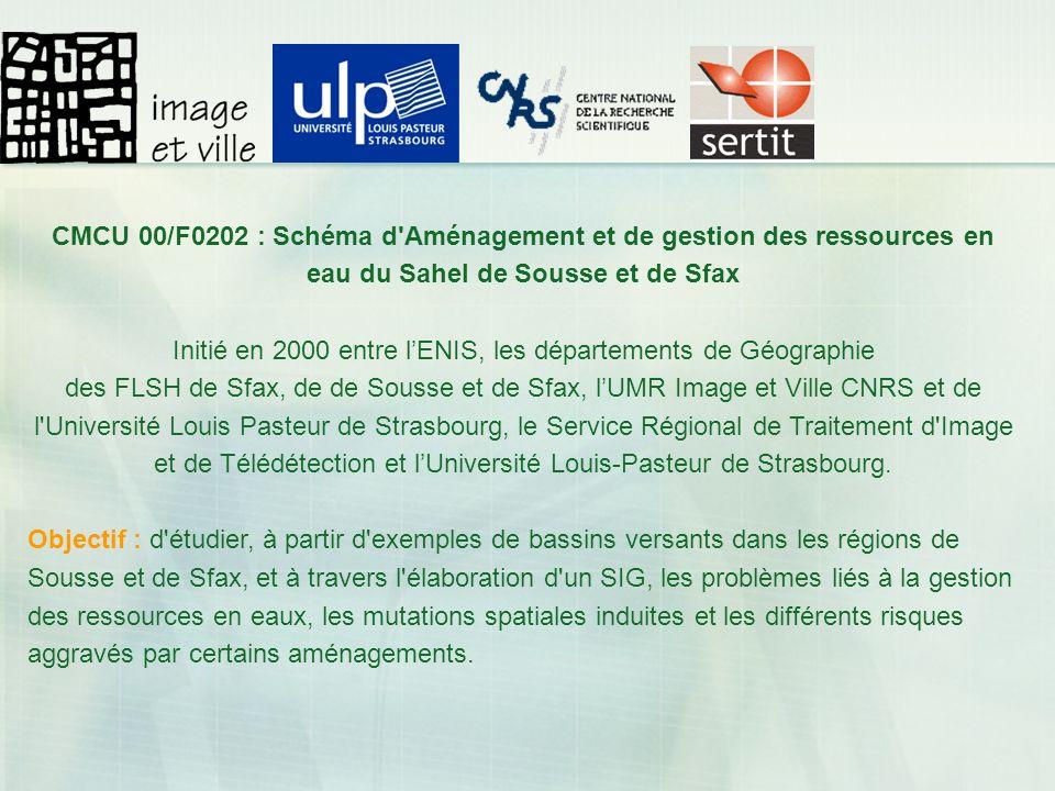 CMCU 00/F0202 : Schéma d'Aménagement et de gestion des ressources en eau du Sahel de Sousse et de Sfax Initié en 2000 entre lENIS, les départements de