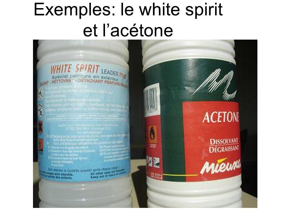 Exemples: le white spirit et lacétone