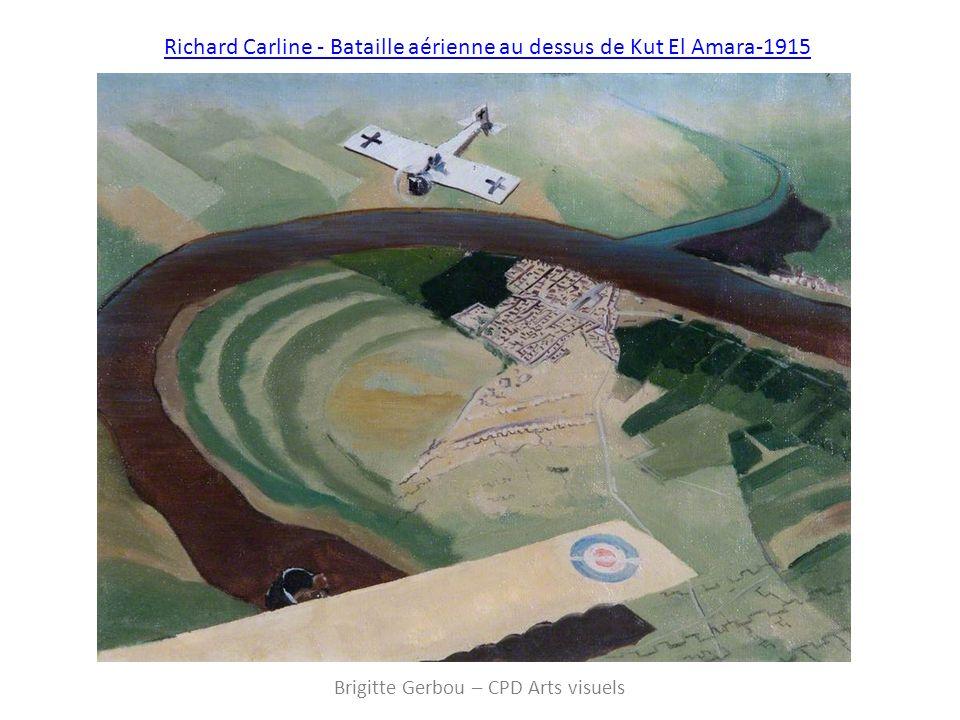 Richard Carline - Bataille aérienne au dessus de Kut El Amara-1915 Brigitte Gerbou – CPD Arts visuels