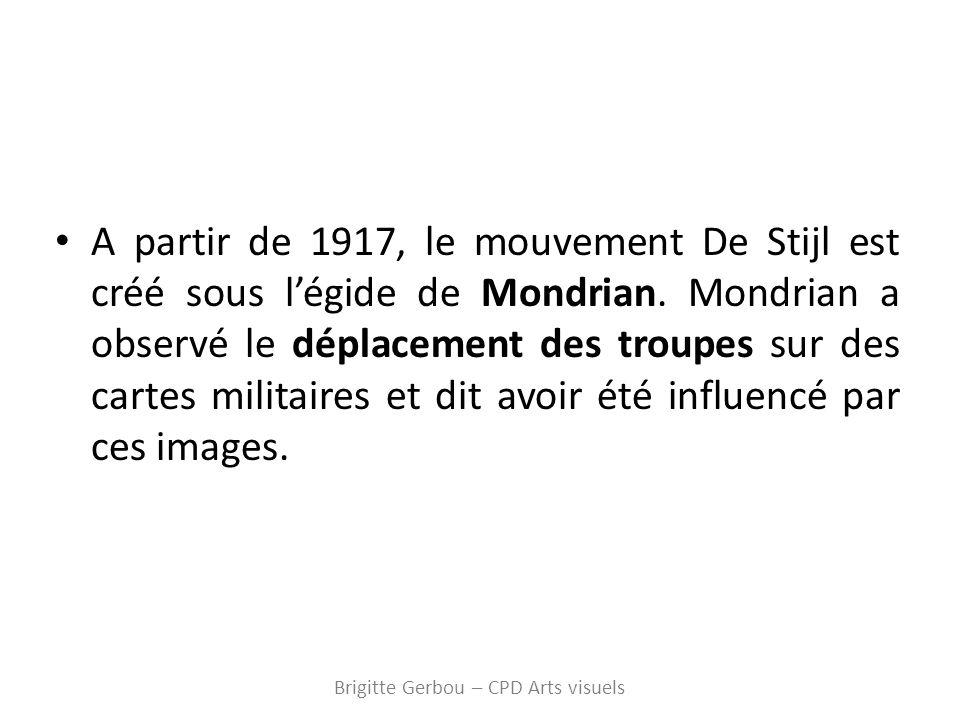 A partir de 1917, le mouvement De Stijl est créé sous légide de Mondrian.