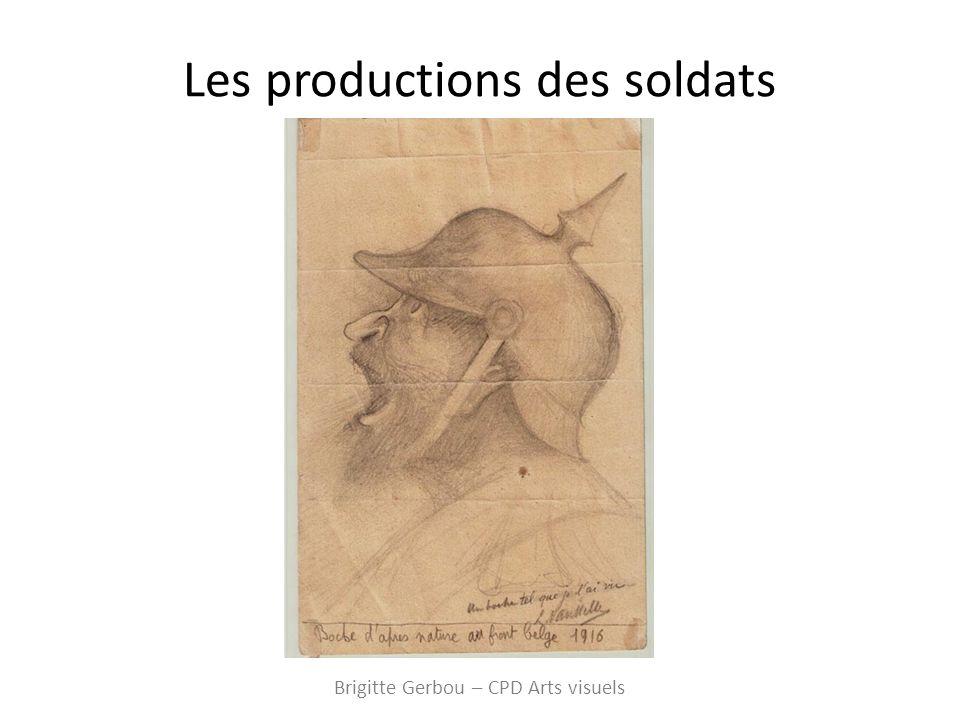 Les productions des soldats Brigitte Gerbou – CPD Arts visuels