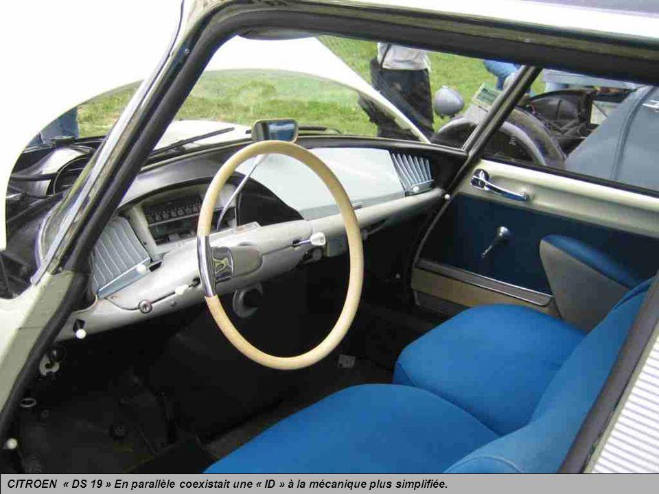 CITROEN « DS 19 » présentée en 1955 et produite pendant 20 ans jusquen 1975 dans ses différentes versions. Elle fut suivie dune « DS 21 » et termina s