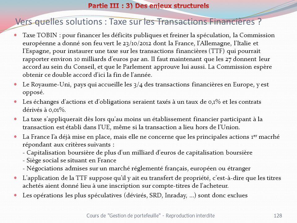 Taxe TOBIN : pour financer les déficits publiques et freiner la spéculation, la Commission européenne a donné son feu vert le 23/10/2012 dont la Franc