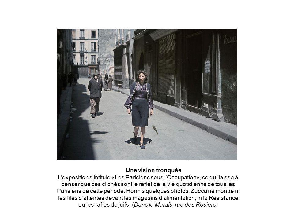 Une vision tronquée Lexposition sintitule «Les Parisiens sous lOccupation», ce qui laisse à penser que ces clichés sont le reflet de la vie quotidienne de tous les Parisiens de cette période.