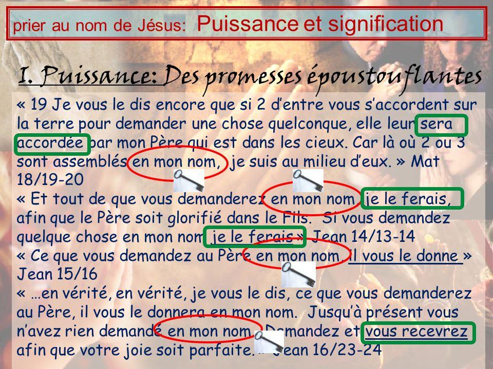 I Puissance: Des promesses époustouflantes, arrêtons de placer Dieu dans un cadre prier au nom de Jésus: Puissance et signification Lurgent est fait, limpossible est en court pour les miracles, prévoir un délai