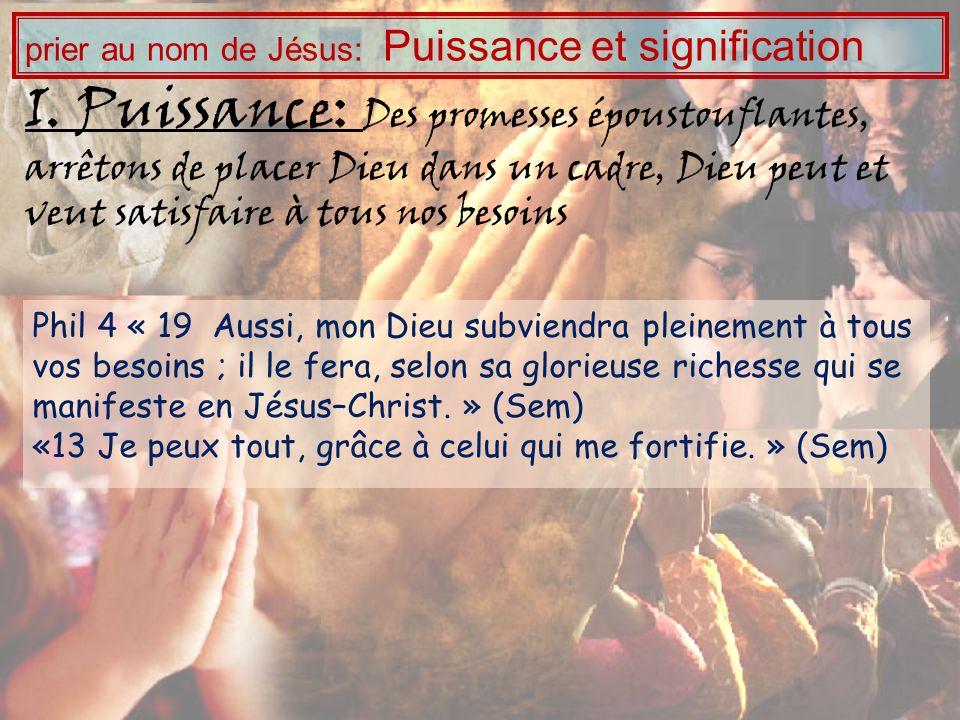 Aucune des prières de la Bible ne lutilise Exemples multiples de mauvais usages « au nom de Jésus » en tant que formule I.Puissance II.Signification: prier au nom de Jésus: Puissance et signification Prier « au nom de Jésus » nest pas une formule