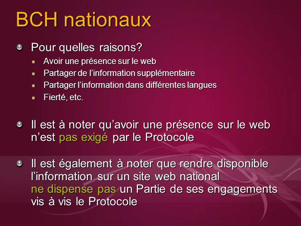BCH nationaux Pour quelles raisons? Avoir une présence sur le web Partager de linformation supplémentaire Partager linformation dans différentes langu