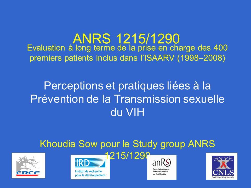 ANRS 1215/1290 Evaluation à long terme de la prise en charge des 400 premiers patients inclus dans lISAARV (1998–2008) Perceptions et pratiques liées