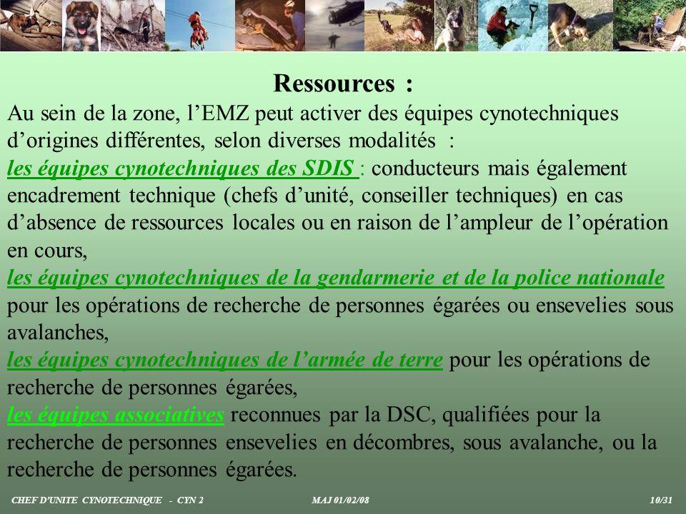 Ressources : Au sein de la zone, lEMZ peut activer des équipes cynotechniques dorigines différentes, selon diverses modalités : les équipes cynotechni