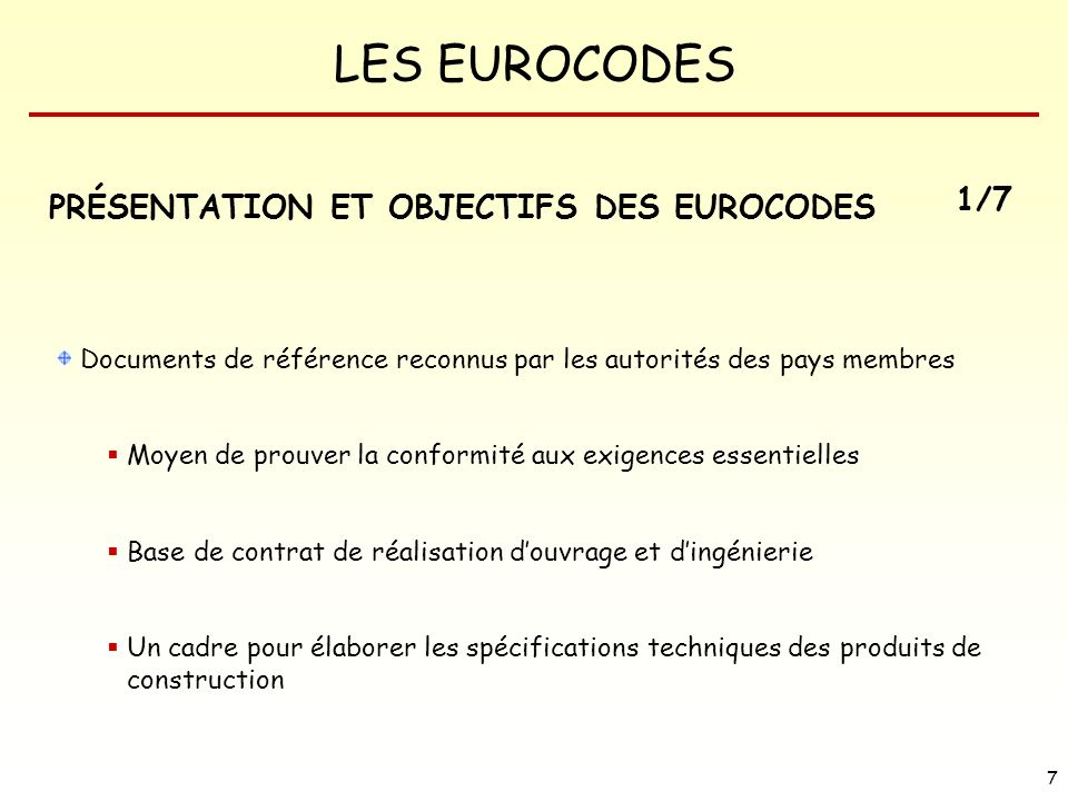 LES EUROCODES 98 EUROCODE 1 : ACTIONS SUR LES STRUCTURES EC 1 : Partie 1.6 ACTIONS EN COURS DEXECUTION Actions applicables aux ouvrages en phase dexécution et aux ouvrages auxiliaires (échafaudage, cintre, batardeau…) 6 charges dexécution (Qc) - personnel et outillage léger - stockage déléments déplaçables - équipement non permanent - machines et équipement lourd déplaçable - accumulation de matériaux de rebut - charges dues à des parties dune structures en phases provisoires EC 1 : Partie 1.7 ACTIONS ACCIDENTELLES Chocs dus au trafic routier, ferroviaire, fluvial et maritime Explosions intérieures