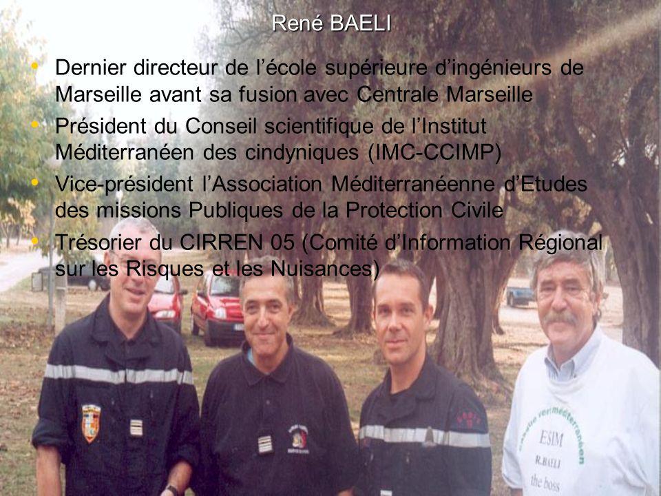 René BAELI Dernier directeur de lécole supérieure dingénieurs de Marseille avant sa fusion avec Centrale Marseille Président du Conseil scientifique d