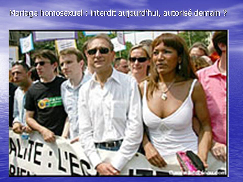 Mariage homosexuel : interdit aujourdhui, autorisé demain ?