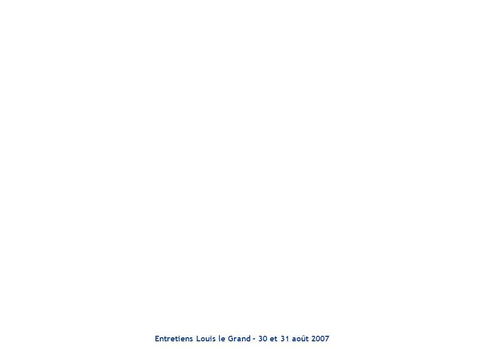 Entretiens Louis le Grand – 30 et 31 août 2007