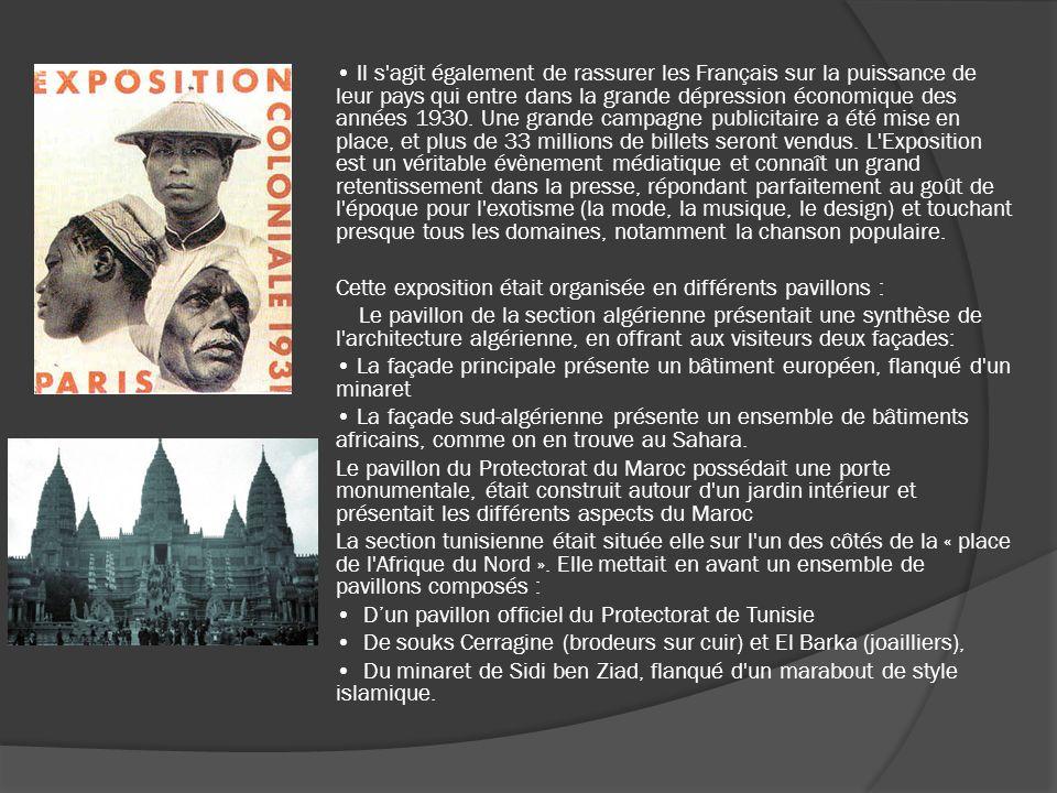 Il s agit également de rassurer les Français sur la puissance de leur pays qui entre dans la grande dépression économique des années 1930.