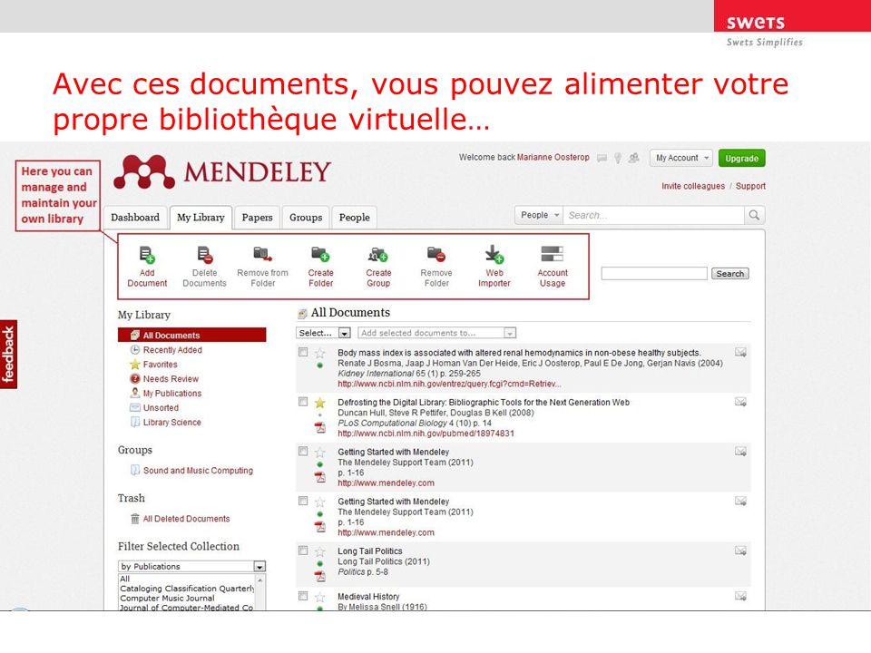 Avec ces documents, vous pouvez alimenter votre propre bibliothèque virtuelle…