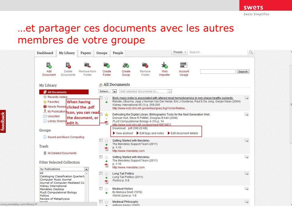 …et partager ces documents avec les autres membres de votre groupe