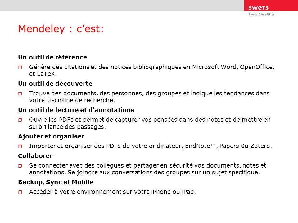 Mendeley : cest: Un outil de référence Génère des citations et des notices bibliographiques en Microsoft Word, OpenOffice, et LaTeX. Un outil de décou