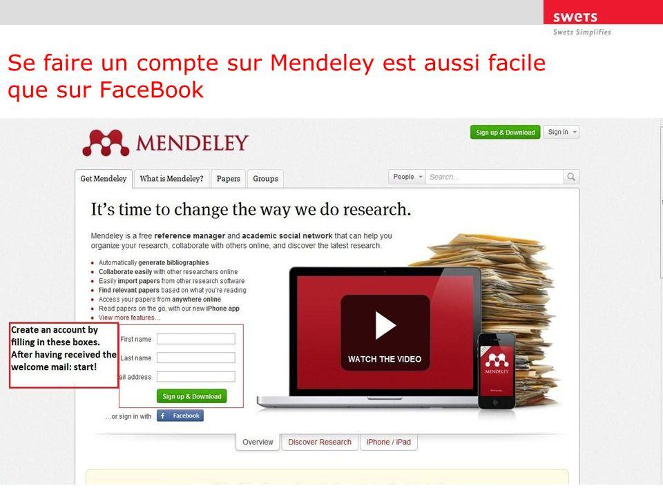 Se faire un compte sur Mendeley est aussi facile que sur FaceBook