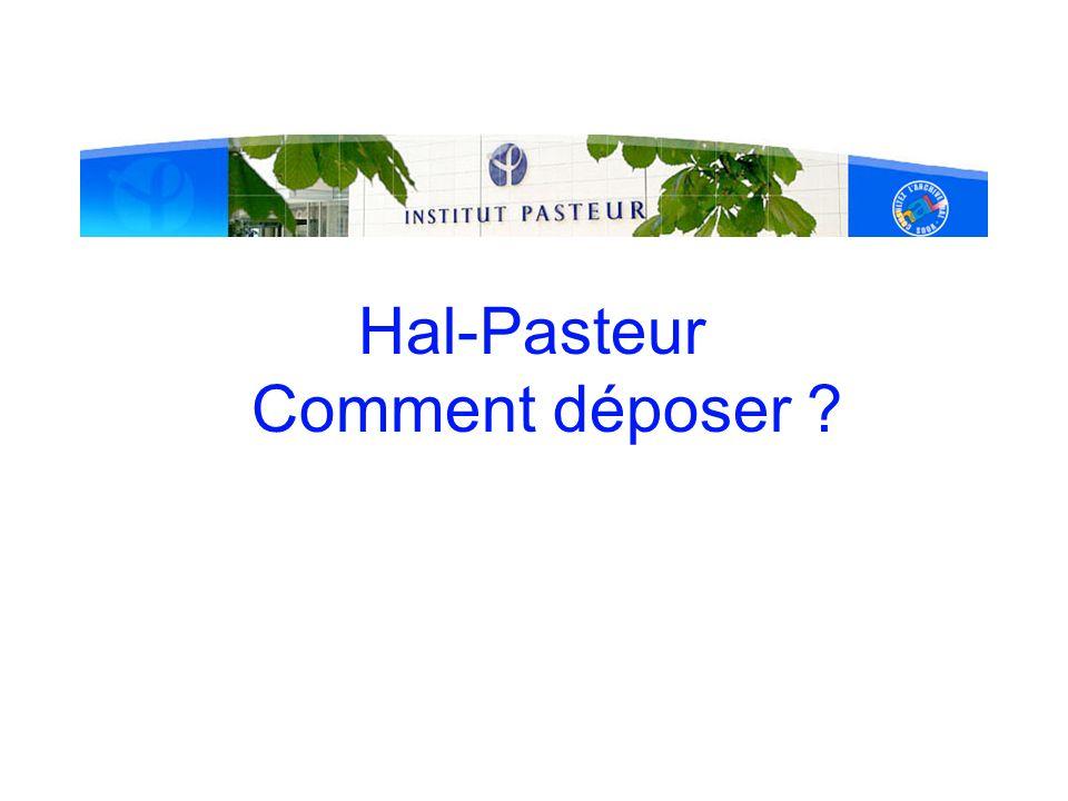 Hal-Pasteur Comment déposer ?