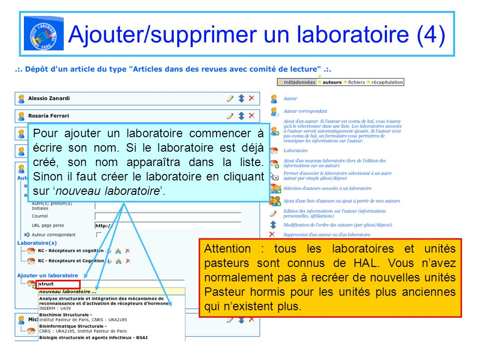 Ajouter/supprimer un laboratoire (4) Pour ajouter un laboratoire commencer à écrire son nom. Si le laboratoire est déjà créé, son nom apparaîtra dans