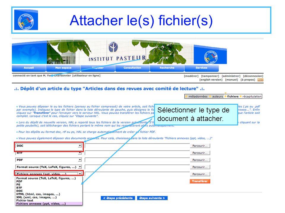 Attacher le(s) fichier(s) Sélectionner le type de document à attacher.