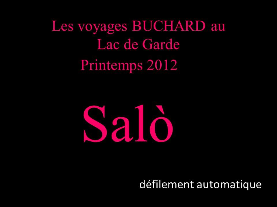 Les voyages BUCHARD au Lac de Garde Printemps 2012 Salò défilement automatique