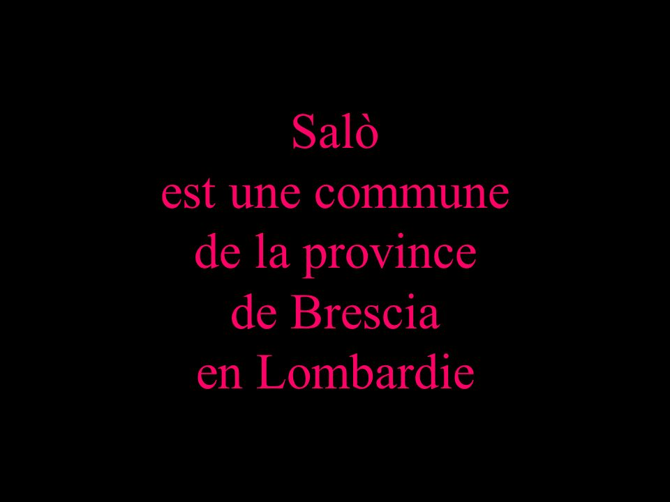 Salò est une commune de la province de Brescia en Lombardie