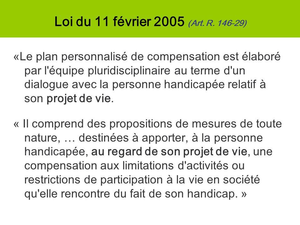 «Le plan personnalisé de compensation est élaboré par l'équipe pluridisciplinaire au terme d'un dialogue avec la personne handicapée relatif à son pro