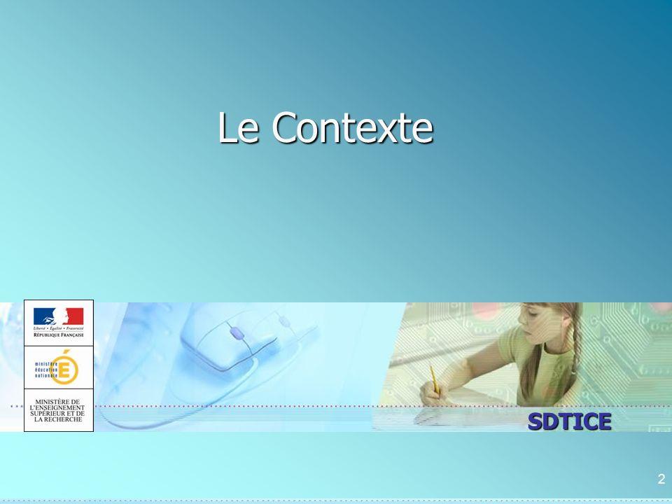 SDTICE Le Contexte 2