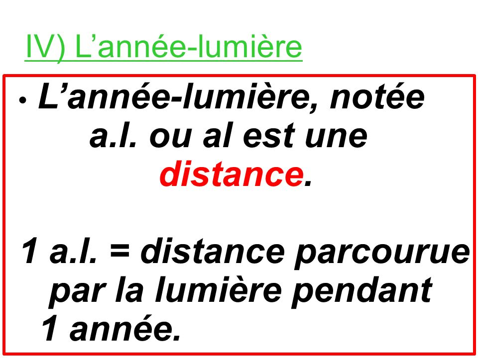 voyage de la lumière : vitesse v en km/s durée t en min. durée t en s distance d en km tour de la Terre300 000 km/s 0,13 s Lune-Terre300 000 km/s 1,28