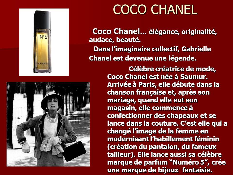 COCO CHANEL Coco Chanel … élégance, originalité, audace, beauté. Coco Chanel … élégance, originalité, audace, beauté. Dans limaginaire collectif, Gabr