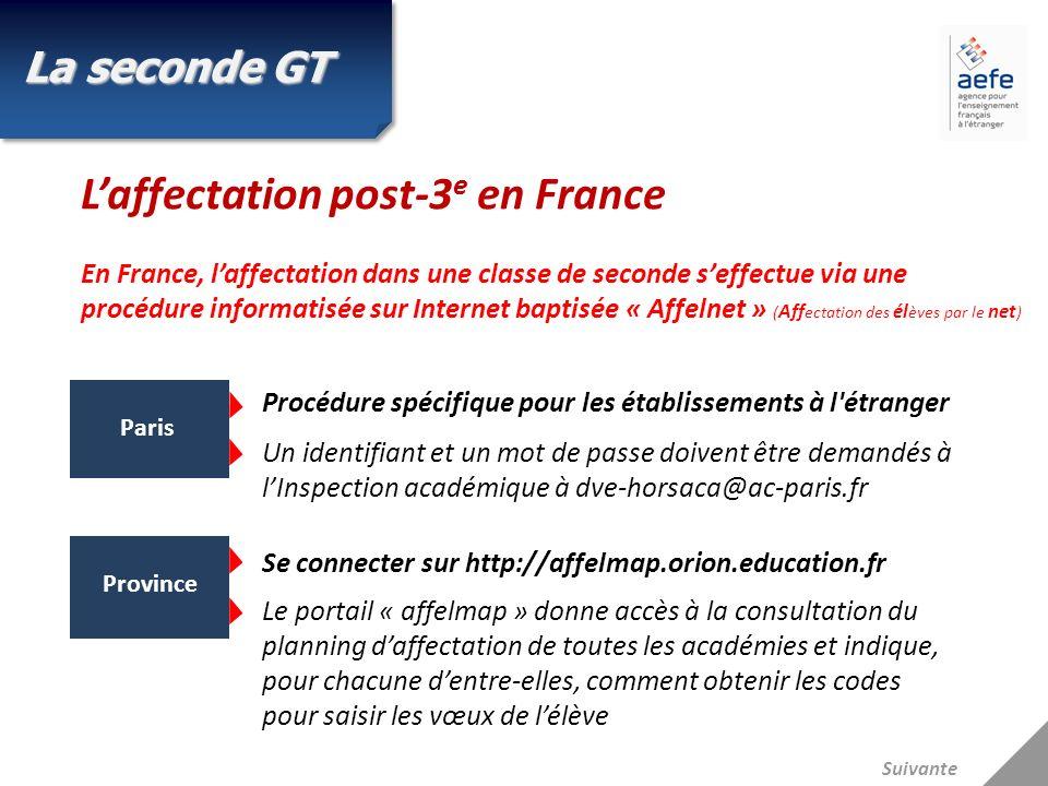 Laffectation post-3 e en France En France, laffectation dans une classe de seconde seffectue via une procédure informatisée sur Internet baptisée « Af