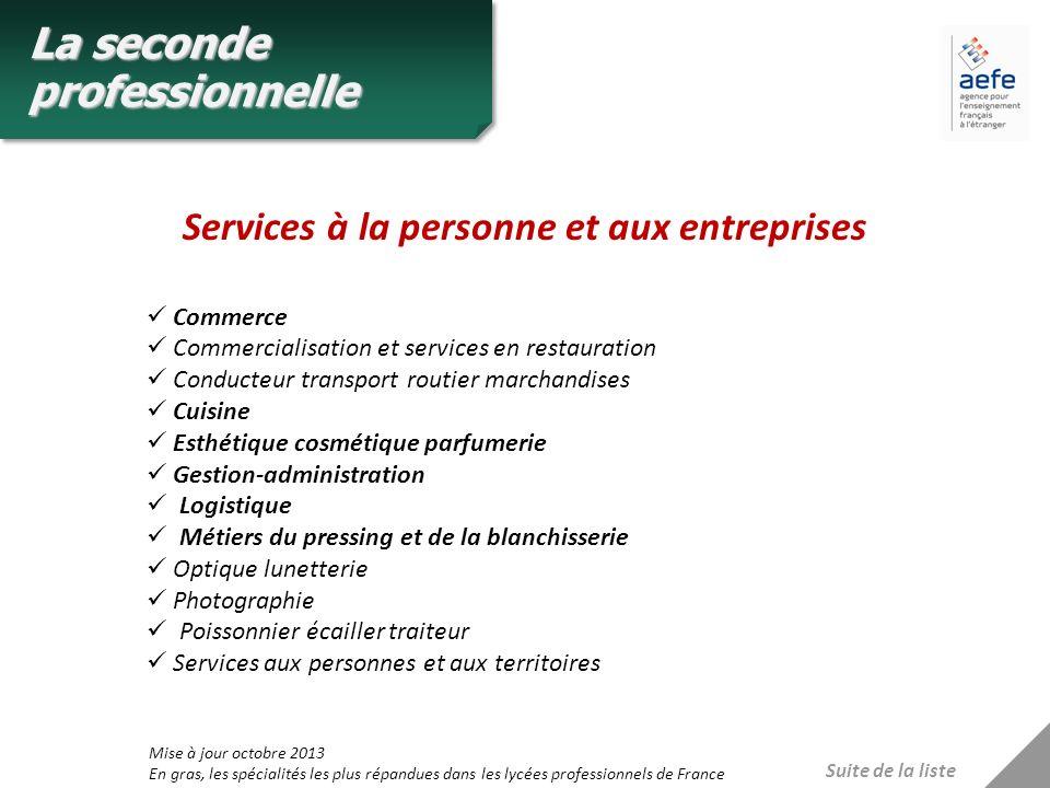 Commerce Commercialisation et services en restauration Conducteur transport routier marchandises Cuisine Esthétique cosmétique parfumerie Gestion-admi